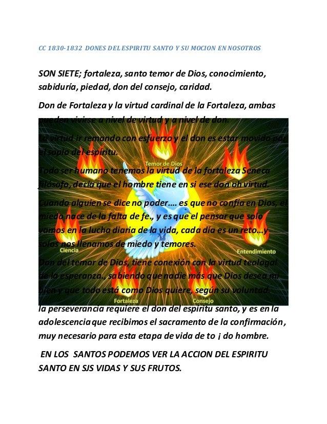CC 1830-1832 DONES DEL ESPIRITU SANTO Y SU MOCION EN NOSOTROS SON SIETE; fortaleza, santo temor de Dios, conocimiento, sab...