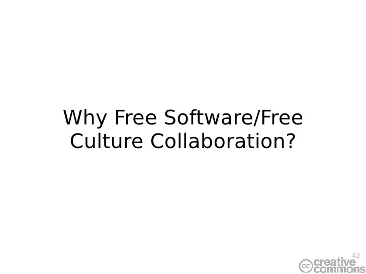 Why Free Software/Free Culture Collaboration?
