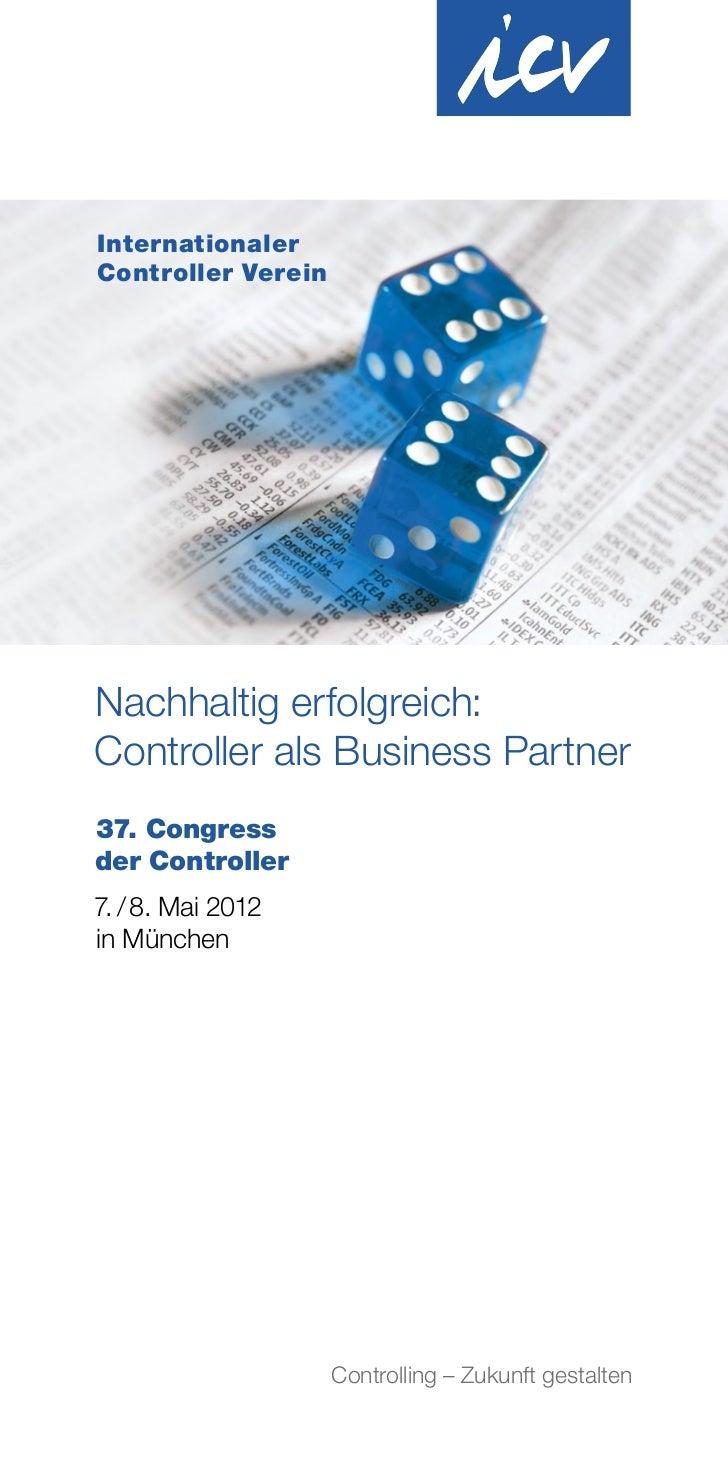 InternationalerController VereinNachhaltig erfolgreich:Controller als Business Partner37. Congressder Controller7. / 8. Ma...