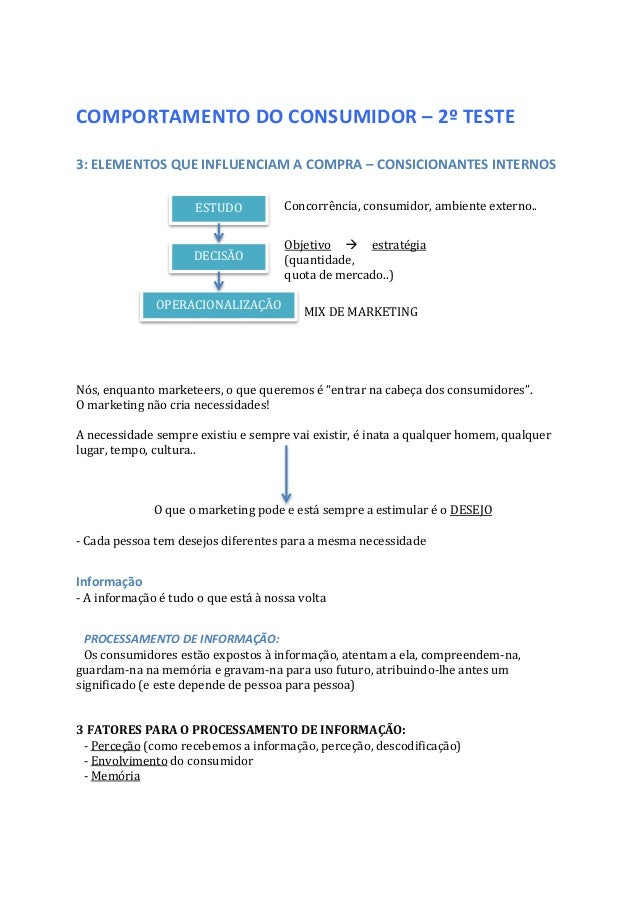 COMPORTAMENTO DO CONSUMIDOR – 2º TESTE 3: ELEMENTOS QUE INFLUENCIAM A COMPRA – CONSICIONANTES INTERNOS Nós, enquanto marke...