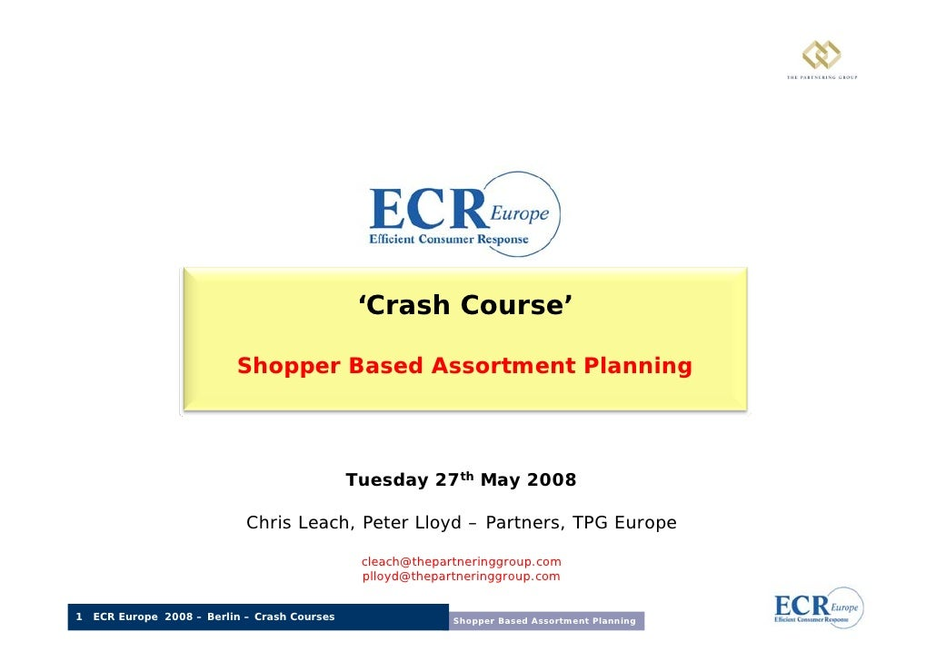 'Crash Course'                             Shopper Based Assortment Planning                                              ...