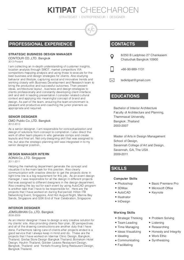 KITIPAT CHEECHAROEN STRATEGIST l ENTREPRENEUR l DESIGNER PROFESSIONAL EXPERIENCE CONTACTS EDUCATIONS SKILLS 8/250 B Ladphr...