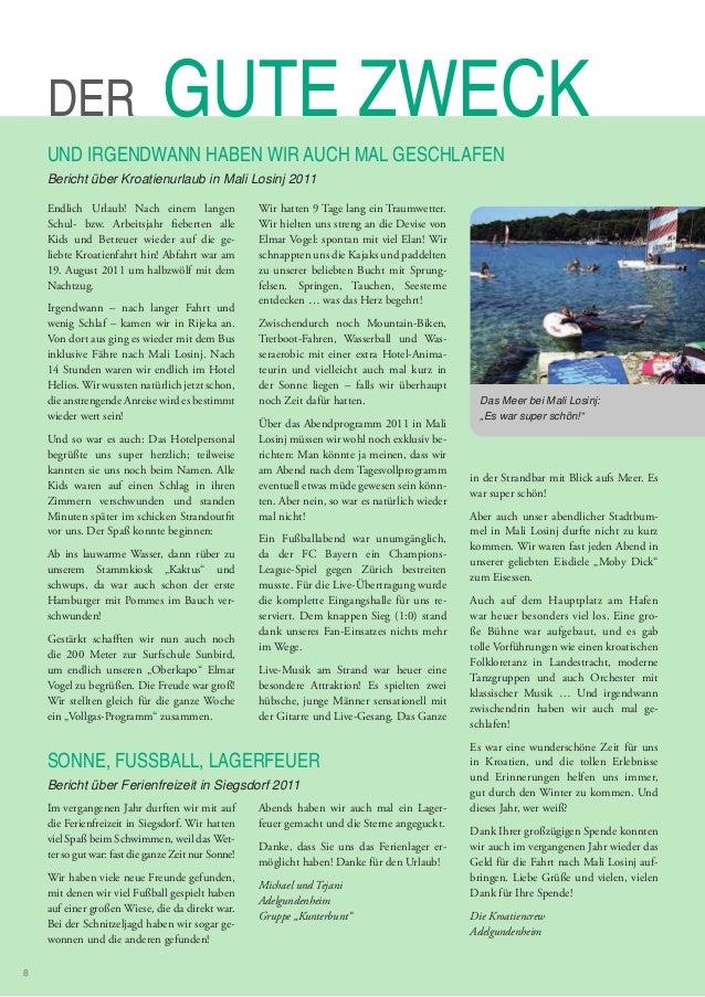 DER GUTE ZWECK UND IRGENDWANN HABEN WIR AUCH MAL GESCHLAFEN Bericht über Kroatienurlaub in Mali Losinj 2011 SONNE, FUSSBAL...