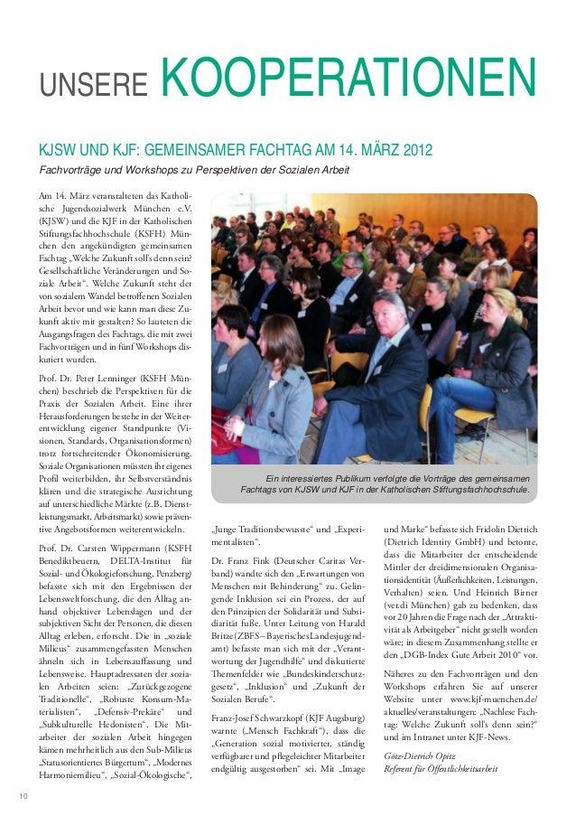 UNSERE KOOPERATIONEN KJSW UND KJF: GEMEINSAMER FACHTAG AM 14. MÄRZ 2012 Fachvorträge und Workshops zu Perspektiven der Soz...
