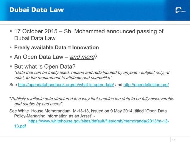 Dubai Data Law  17 October 2015 – Sh. Mohammed announced passing of Dubai Data Law  Freely available Data = Innovation ...