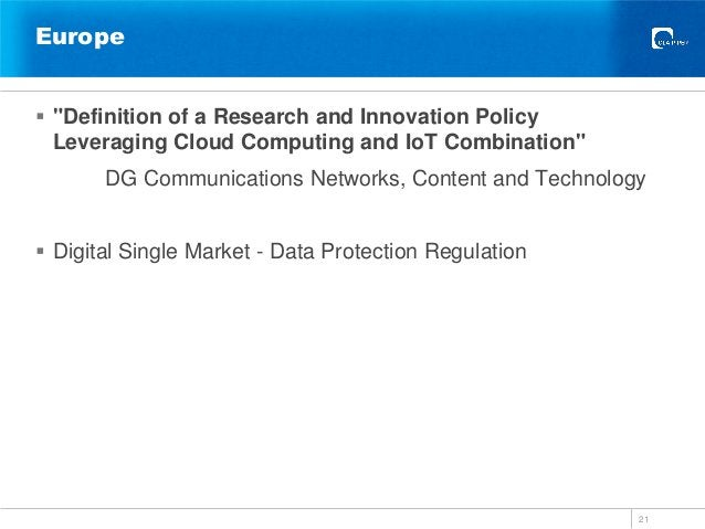 """Europe  """"Definition of a Research and Innovation Policy Leveraging Cloud Computing and IoT Combination"""" DG Communications..."""