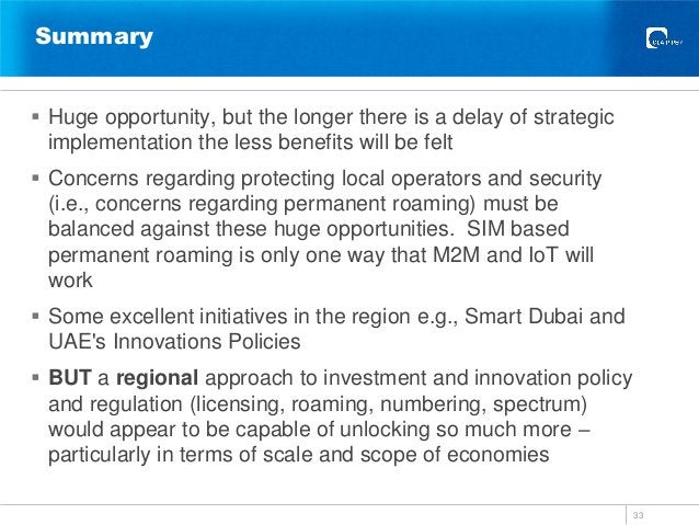 Summary  Huge opportunity, but the longer there is a delay of strategic implementation the less benefits will be felt  C...