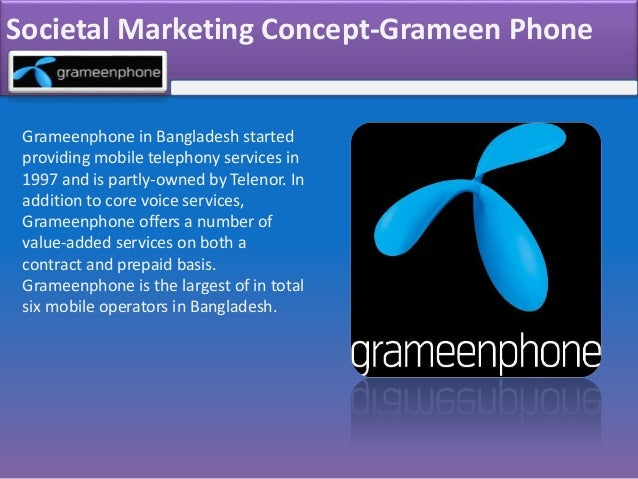 positioning strategy of grameen phone Keywords: relationship marketing, grameen phone, customer retention,  competitive advantage  relationship marketing strategy, therefore, suggests  that.