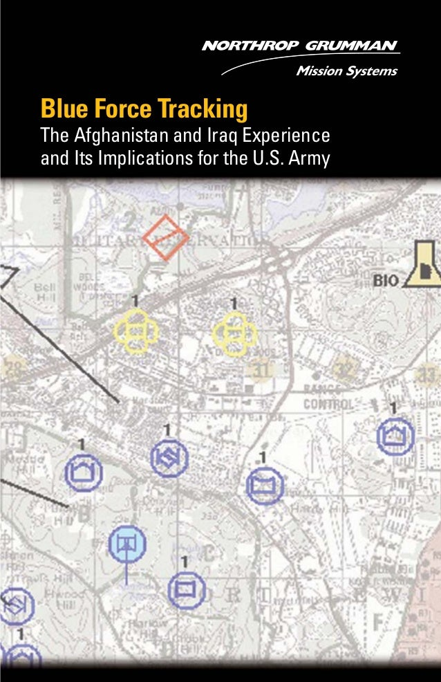 Blue Force Tracking The Afghanistan and Iraq Experience and Its Implications for the U.S. Army