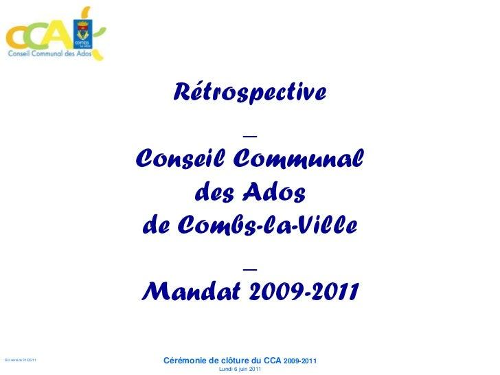 Rétrospective                               _                      Conseil Communal                          des Ados     ...