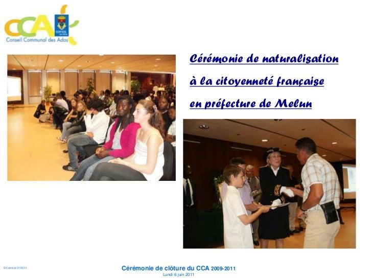 Cérémonie de naturalisation                                                        à la citoyenneté française             ...