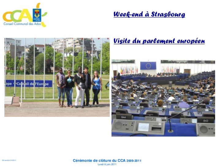 Week-end à Strasbourg                                                  Visite du parlement européen                      C...