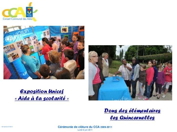Exposition Unicef         « Aide à la scolarité »                                                            Dons des élém...
