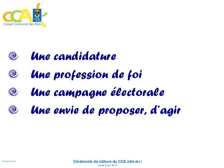 Une candidature                      Une profession de foi                      Une campagne électorale                   ...