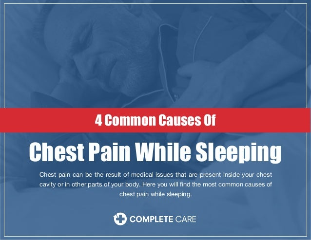 visitcompletecare.com Chest pain can be the result of medical issues that are present inside your chest cavity or in other...