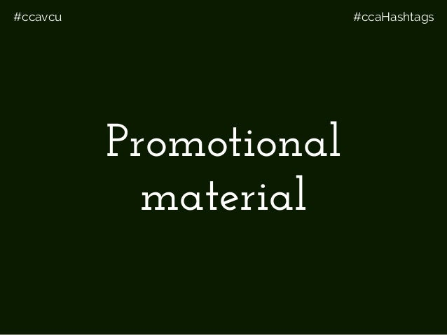 #ccavcu #ccaHashtags Promotional material