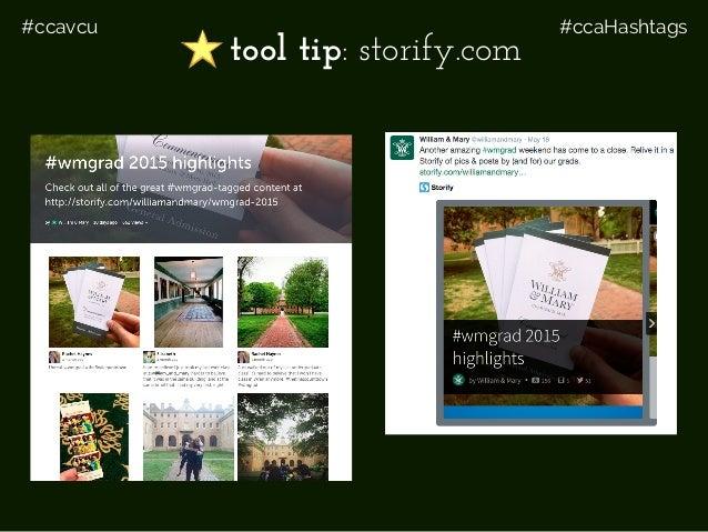 #ccavcu #ccaHashtags tool tip: storify.com