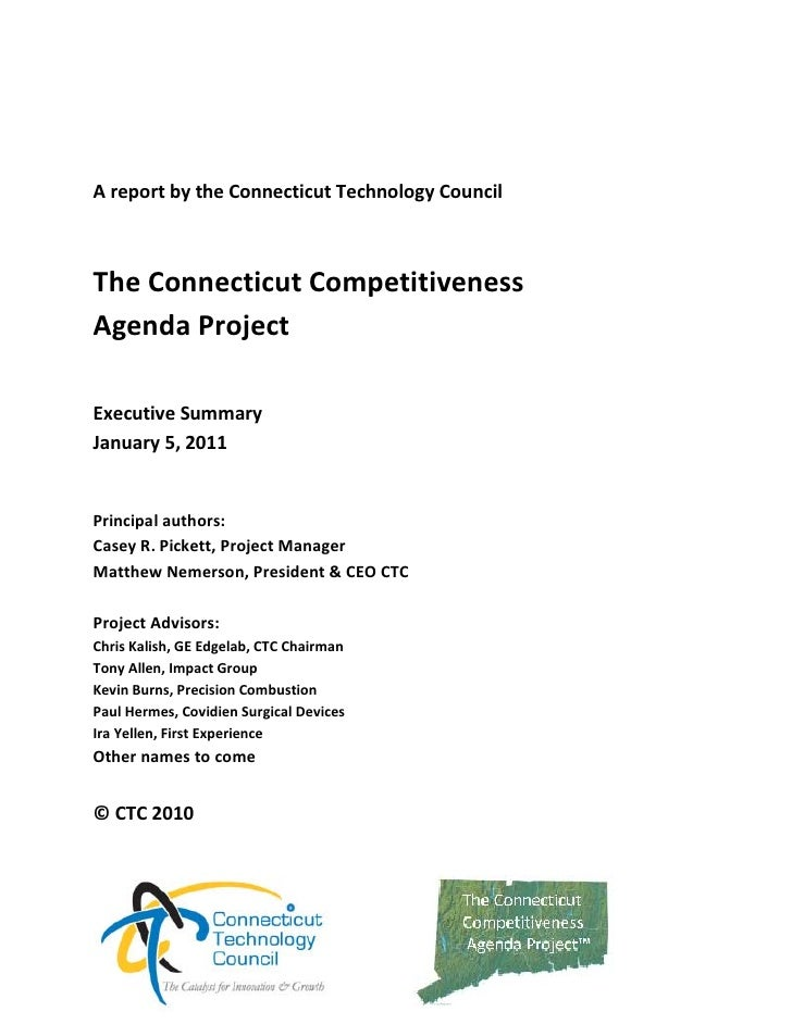 A report by the Connecticut Technology Council  The Connecticut Competitiveness Agenda Project  Executive Summary  Decem...