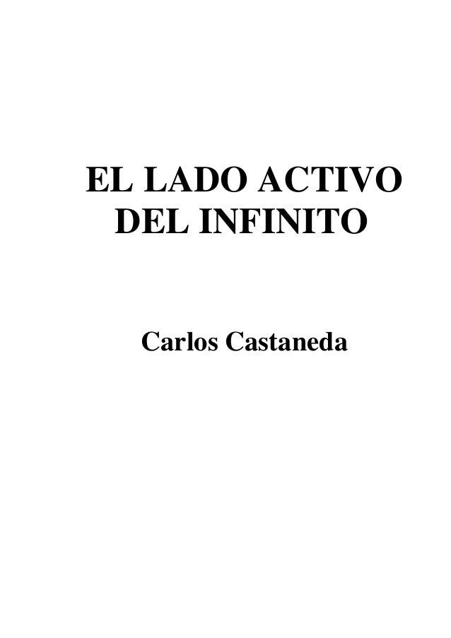 EL LADO ACTIVO DEL INFINITO Carlos Castaneda