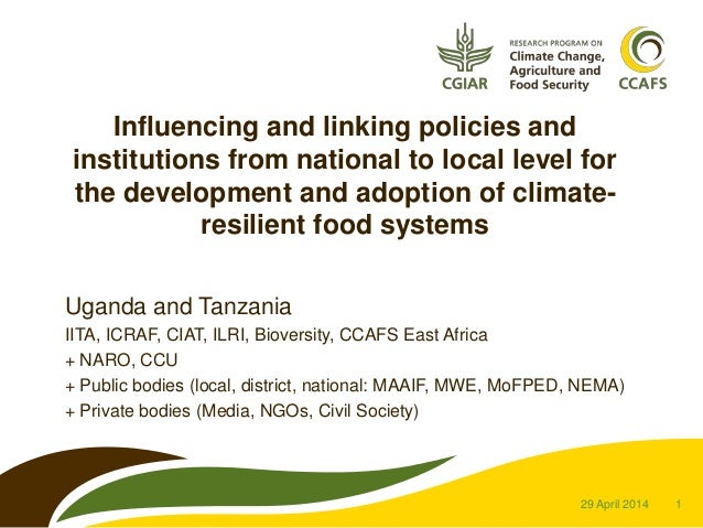 1 Influencing and linking policies and institutions from national to local level for the development and adoption of clima...