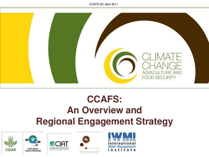 CCAFS: An Overview and <br />Regional Engagement Strategy<br />
