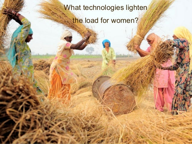What technologies lighten the load for women?  10