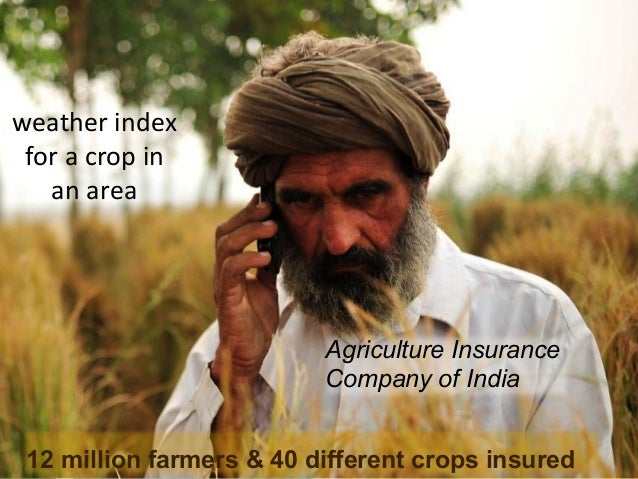 weather  index   for  a  crop  in   an  area    technological   innova9ons  to   generate   weathe...