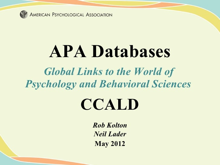 APA Databases    Global Links to the World ofPsychology and Behavioral Sciences           CCALD             Rob Kolton    ...