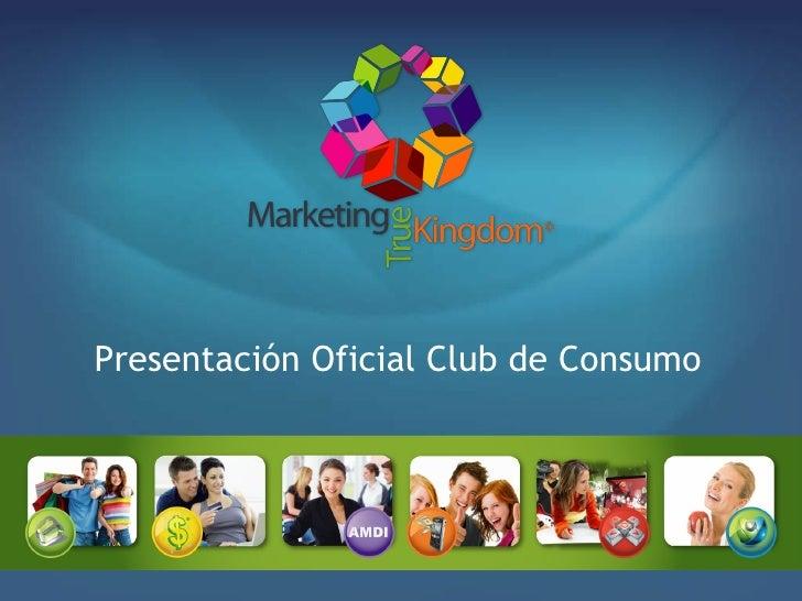 Presentación Oficial Club de Consumo