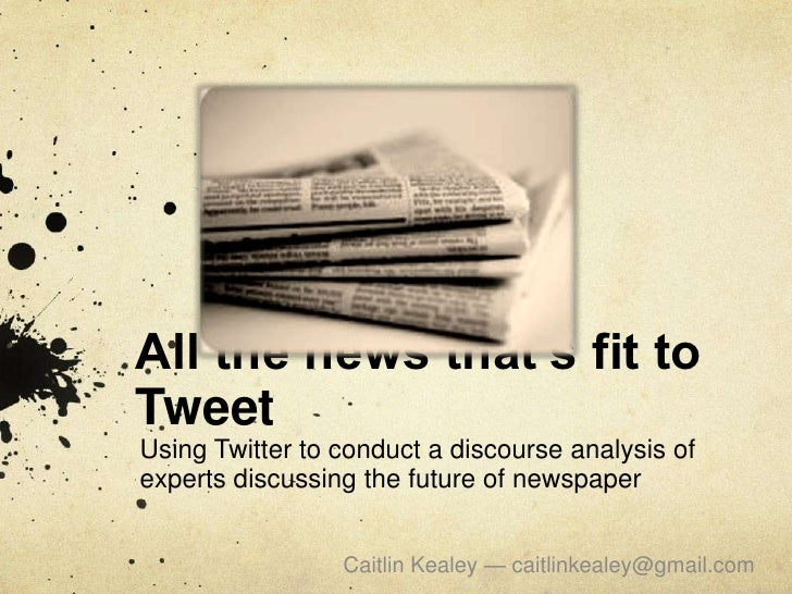 All the news that's fit to Tweet<br />Using Twitter to conduct a discourse analysis of experts discussing the future of ne...