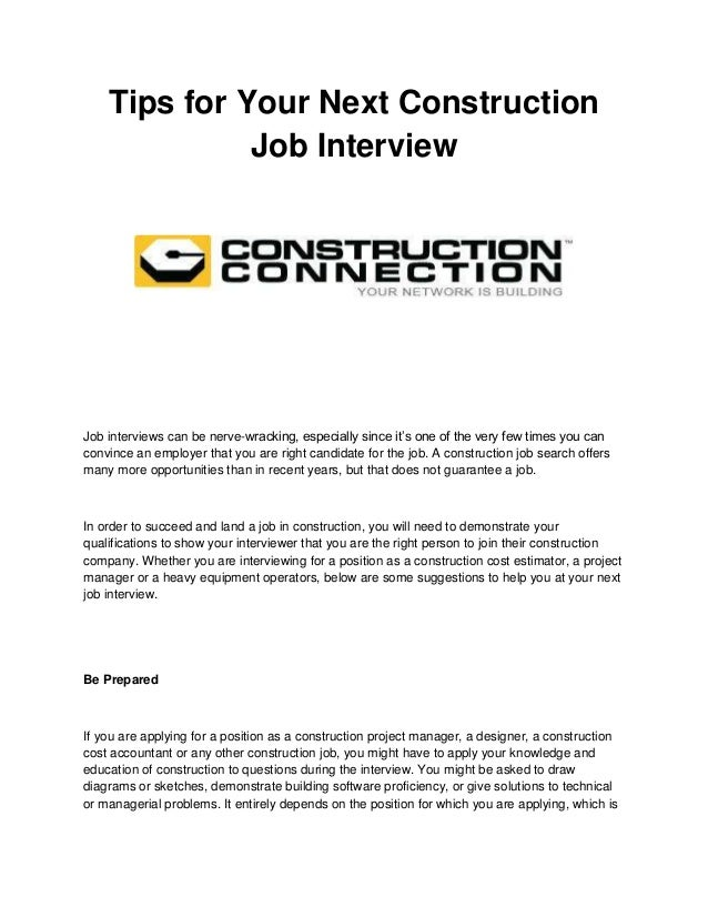 "Tips for Your Next Construction Job Interview  Job interviews can be nerve-wracking, especially since it""s one of the very..."