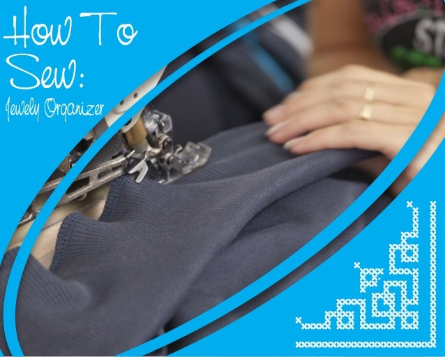 How To Sew Jewelry Organizer