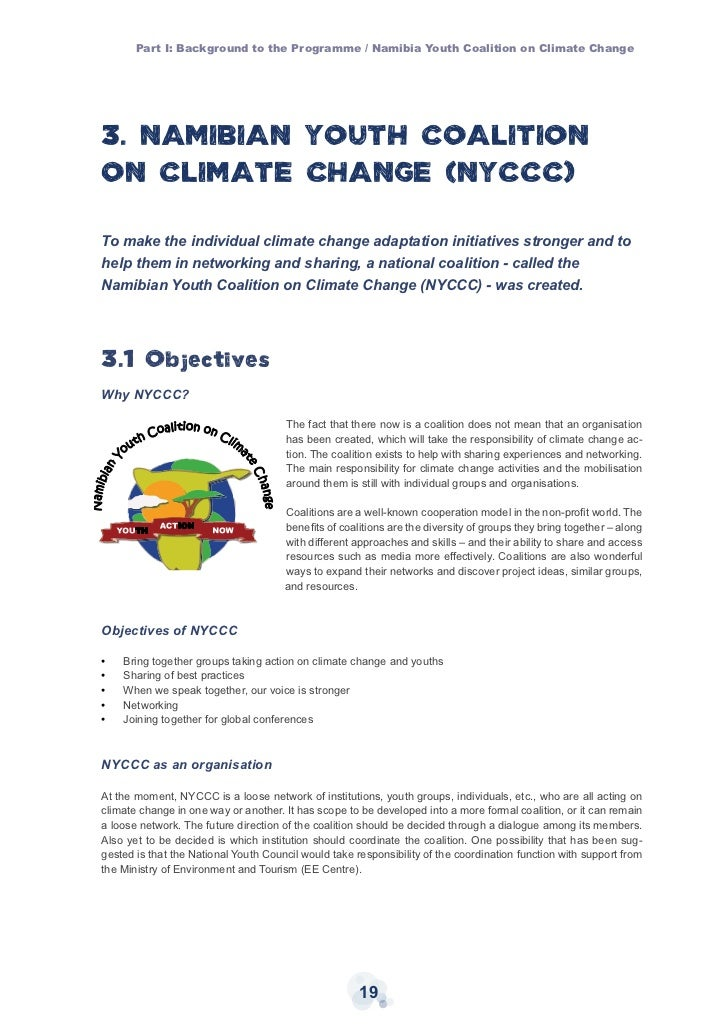 youth in climate change What are we the namibian youth coalition on climate change is a network of young people, groups, clubs and institutions working together on climate change issues.