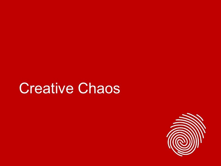 Creative Chaos<br />