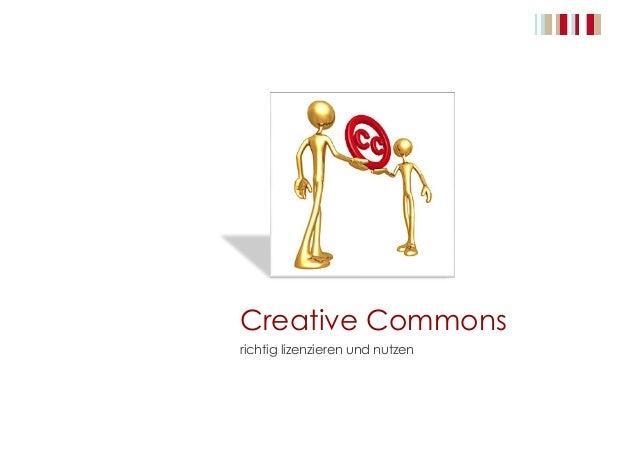 Creative Commons richtig lizenzieren und nutzen
