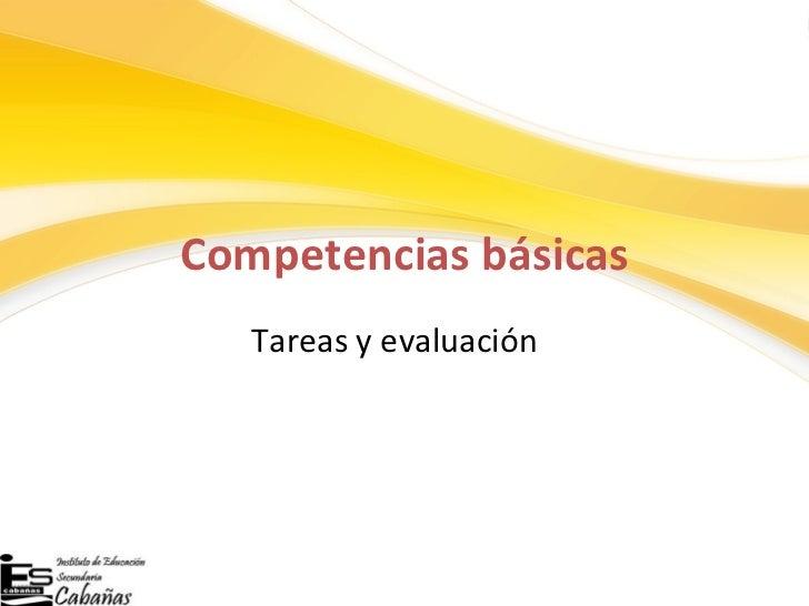 Competencias básicas Tareas y evaluación