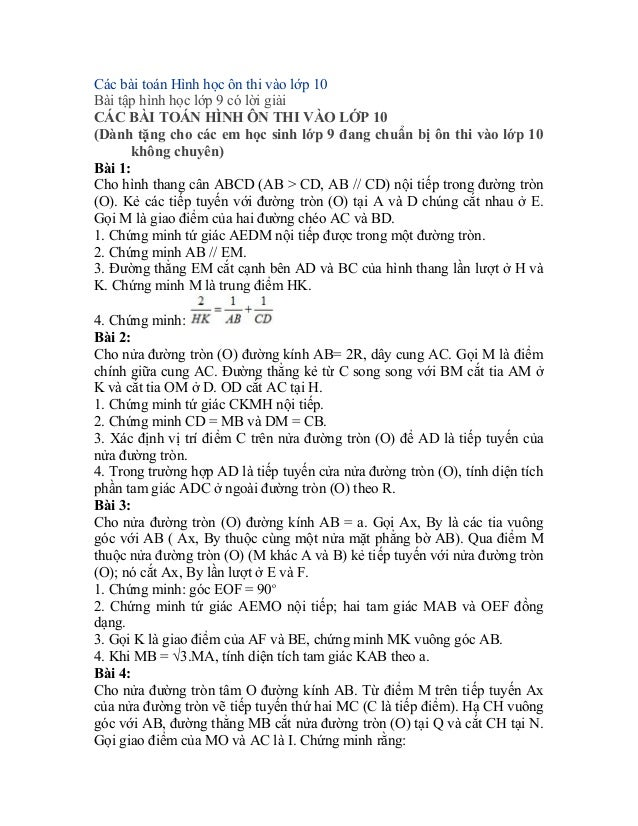 Các bài toán Hình học ôn thi vào lớp 10 Bài tập hình học lớp 9 có lời giải CÁC BÀI TOÁN HÌNH ÔN THI VÀO LỚP 10 (Dành tặng ...