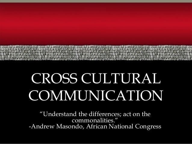 What's the difference between multicultural, intercultural, and cross-cultural communication?