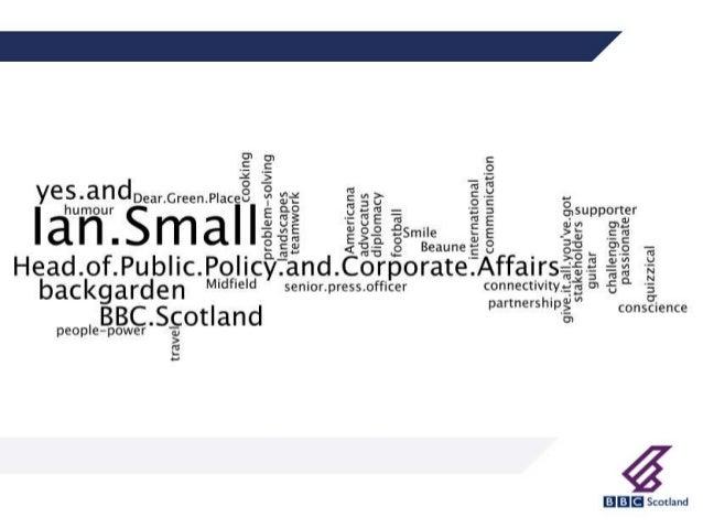 Creative Cities Ian Small Head of Public Policy & Corporate Affairs BBC Scotland