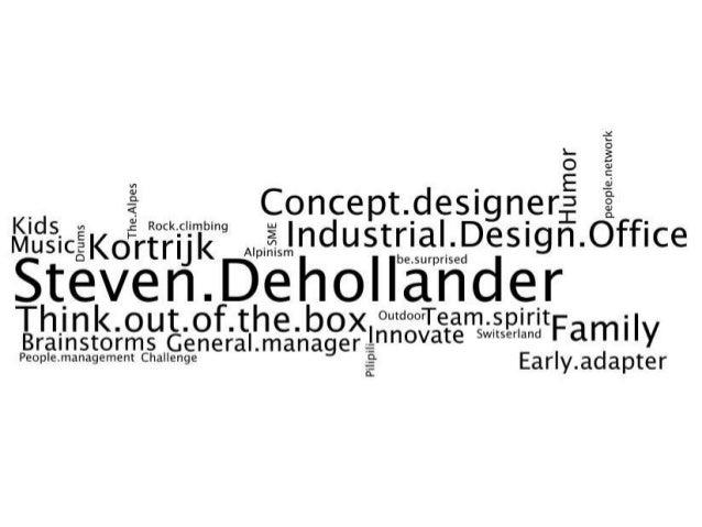 Kortrijk - Sinds 1996 Steven Dehollander Industrieel Ontwerpbureau