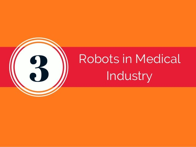 3 Robots in Medical Industry