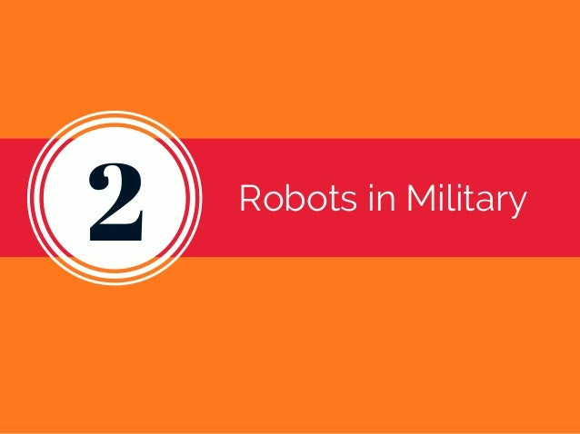 2 Robots in Military