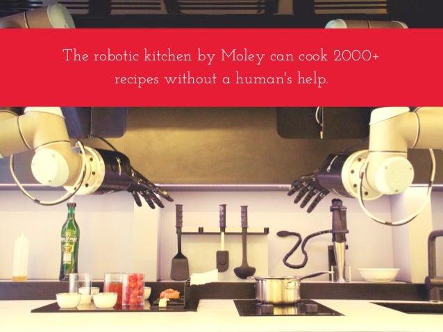 TherobotickitchenbyMoleycancook2000+ recipeswithoutahuman'shelp.
