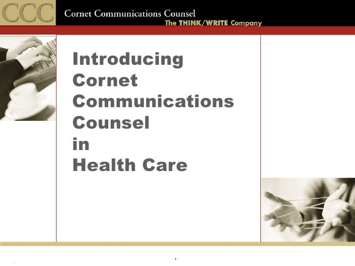 Introducing Cornet Communications Counsel in Health Care