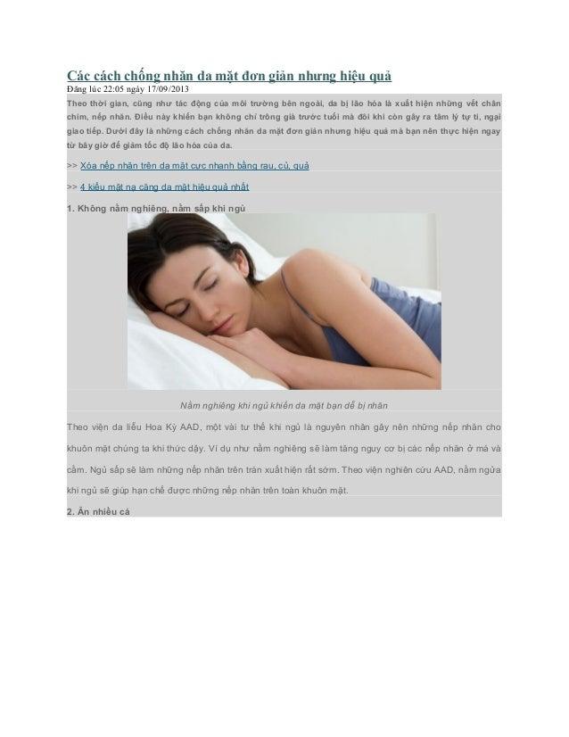 Các cách chống nhăn da mặt đơn giản nhưng hiệu quả Đăng lúc 22:05 ngày 17/09/2013 Theo thời gian, cũng như tác động của mô...