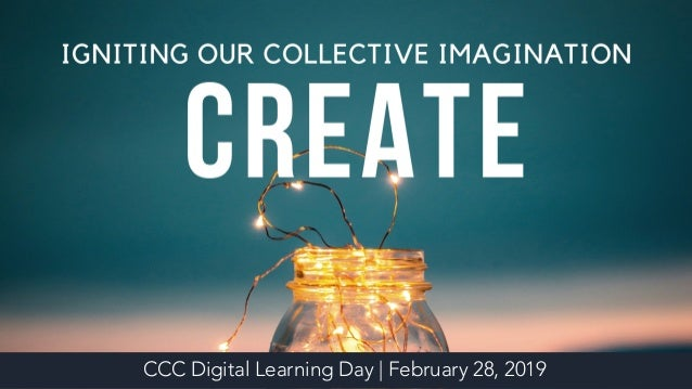 CCC Digital Learning Day | February 28, 2019