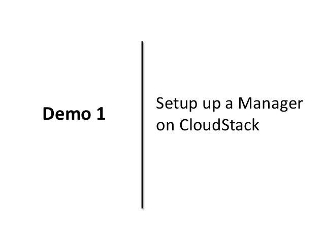 Demo 1  Setup up a Manager  on CloudStack