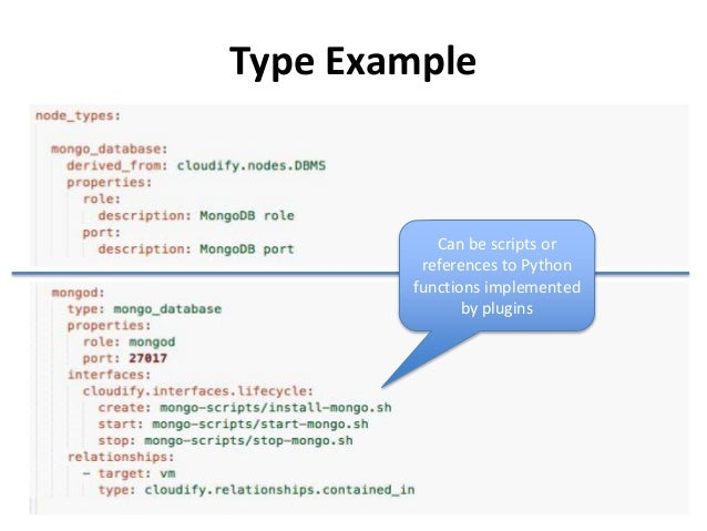 Type Example  39  Can be scripts or  references to Python  functions implemented  by plugins