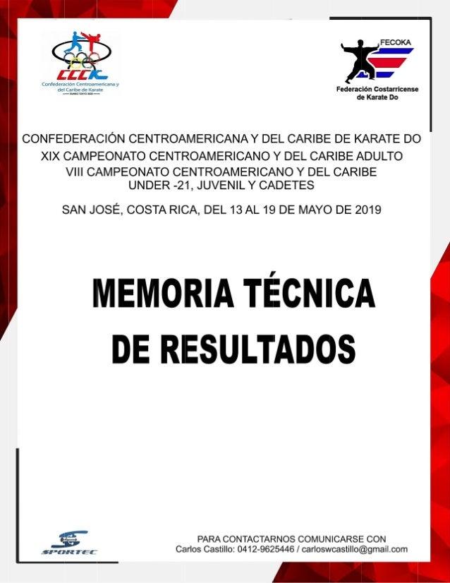 CAMPEONATO CENTROAMERICANO Y DEL CARIBE 2019 CUADR0 GENERAL DE MEDALLAS Pa�sLugar TotalBroncePlataOro SAN JOS�, COSTA RICA...