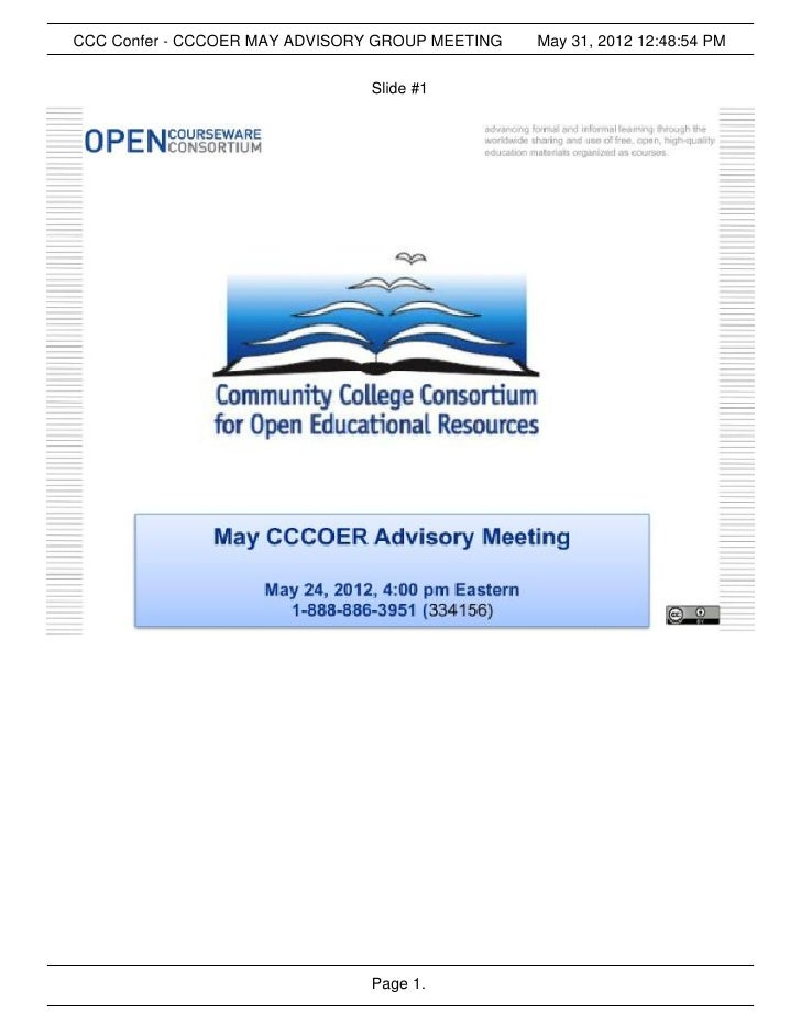 CCC Confer - CCCOER MAY ADVISORY GROUP MEETING   May 31, 2012 12:48:54 PM                               Slide #1          ...